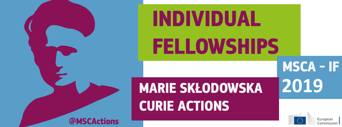 Marie Curie Individual Fellowships - Call Open for 2019